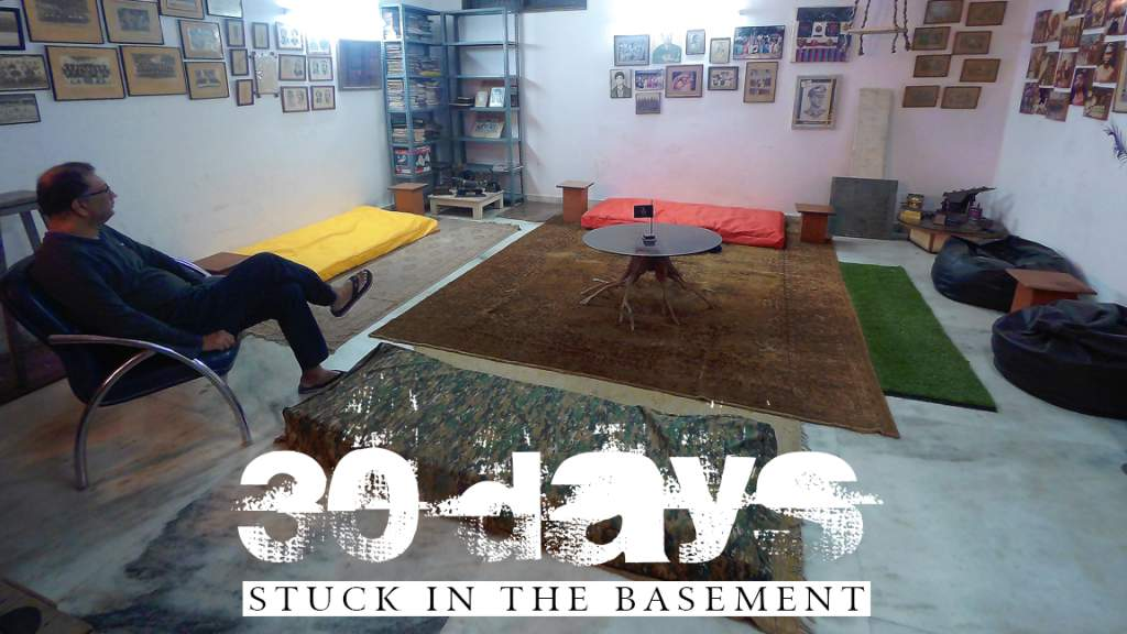 30 Days Stuck in the Basement