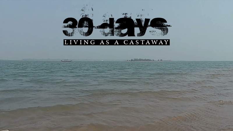 30 Days Living as a Castaway